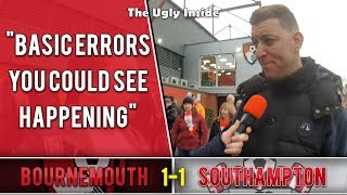 Basic errors you could see happening | Bournemouth 1-1 Southampton | The Ugly Inside