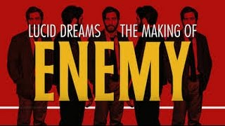 Lucid Dreams: The Making of Enemy (2014)