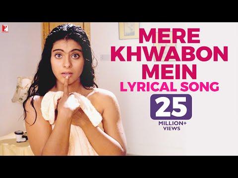 Xxx Mp4 Lyrical Mere Khwabon Mein Song With Lyrics Dilwale Dulhania Le Jayenge Kajol Anand Bakshi 3gp Sex
