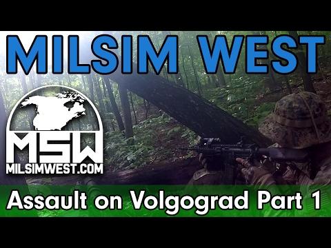 MilSim West - Assault on Volgograd - Raw Footage! - Part 1