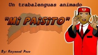 Mi Paisito (Animacion) - Robert Gomez