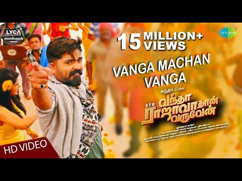Xxx Mp4 Vanga Machan Vanga Video Vantha Rajavathaan Varuven STR Hiphop Tamizha Sundar C LYCA 3gp Sex
