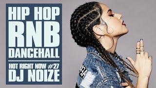 🔥 Hot Right Now #27 |Urban Club Mix August 2018 | New Hip Hop R&B Rap Dancehall Songs |DJ Noize