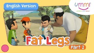 UMMI (S02E01) Part 2 | FAT LEGS