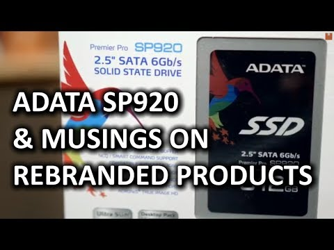 ADATA SP920 SSD & Some Thoughts on Rebranding Products
