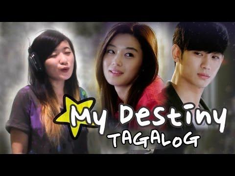 [TAGALOG] GMA 7's My Love From The Star OST-My Destiny Music Video + Lyrics