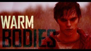 """WARM BODIES (2013) """"MISSING YOU"""""""