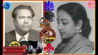 *~RAJA GUL,GEETA & S D BATISH-Film-SURAJ MUKHI-(1950)-Suniye Huzoor Pyar Ka Charcha Na Keejiye-[