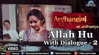 Allah Hu Maula Hu With Dialogue - 2 Video Song | Ardhangini - Ek Ardhsatya | Sukhwinder Singh