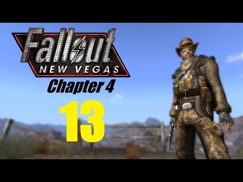 FALLOUT NEW VEGAS (Chapter 4) #13 | Let's Play