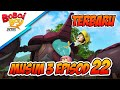 Download Video BoBoiBoy Musim 3 Episod 22: Jagalah Bumi Bahagian 2 3GP MP4 FLV