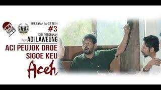 SBA - Aci Peujok Droe Sigoe Keu Aceh! - Tjang Panah Ngon Adi Laweung