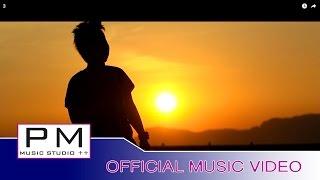 Karen song : ဖုံဳဆုိဒ္က်ိဳင္သုဲး - က်ဝ္ခါန့္ယွဴး : Phloe Ser Jer Sui : PM music studio(official MV)