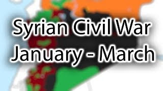 Syrian Civil War Every Day from Jan 2017 to Mar 2017