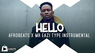 Afrobeats Instrumental x Mr Eazi type beat- HELLO (prod by LTTB)