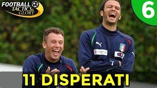 UNA SQUADRA DI DISPERATI [#6] FOOTBALL TACTICS & GLORY Gameplay ITA