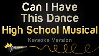 High School Musical 3 - Can I Have This Dance (Karaoke Version)