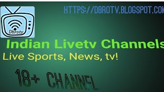 Dbrotv 200+ andian live tv/ USA live TV /muvies download/ 18+ live TV channels 2018 new