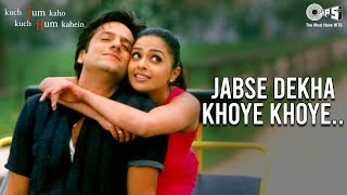 Jabse Dekha Khoye Khoye - Kuch Tum Kaho Kuch Hum Kahein | Fardeen & Richa | Kumar Sanu & Alka