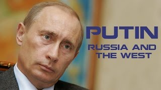 Putin, Russia and the West (4 hours) - Putin Documentary Films 2016