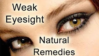 How to improve eyesight -  Ayurveda Herbs Natural Remedies to improve eyesight