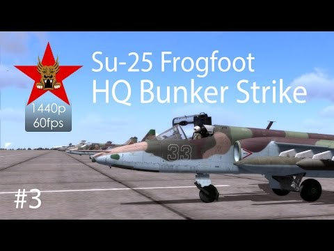 Su-25 Frogfoot in DCS: World - HQ Bunker Strike #3 - Strike and Navigation