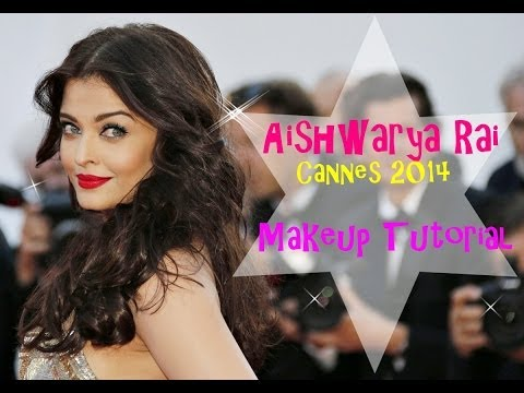 Xxx Mp4 Aishwarya Rai Bacchan Cannes 2014 Makeup Look Part 1 Eyes 3gp Sex