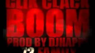 73 FAMILY - Clik Clack BoOm [ Prod By Djhappy ] 2011