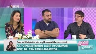 Doç. Dr. Can Ergin - Beyaz Tv Sağlık Zamanı 06.05.2017