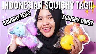 INDONESIA SQUISHY TAG!