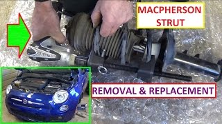 Macpherson Strut Assembly  Removing and Replace Strut and Spring FIAT 500 and other Cars