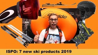 7 Best Ski Products 2019 - ISPO Preview