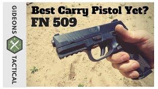 Best Carry Pistol Yet? FN 509 9mm