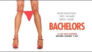 Bachelors - Trailer