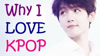 Why I love kpop