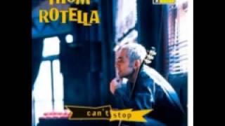 THOM ROTELLA CANT STOP 1997 TELARC