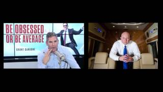 Faith, Obsession, Cultures, and Big MONEY - Grant Cardone and Coach Micheal Burt