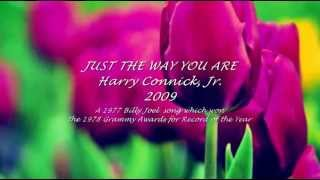 HARRY CONNICK, JR. - JUST THE WAY YOU ARE
