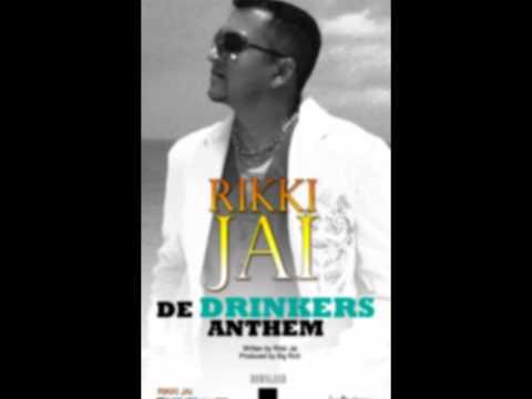 Rikki Jai- De Drinkers Anthem