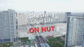 On Nut is becoming one of Bangkok's most livable neighborhoods | Coconuts TV