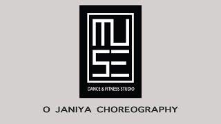 O Janiya - Choreography | Dance Fever Studio
