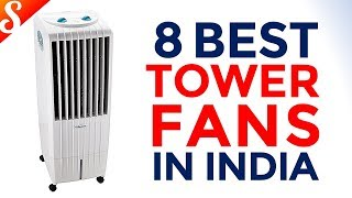 8 Best Tower Fans / Air Coolers in India with Price