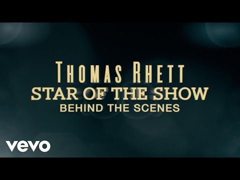 Download Thomas Rhett - Star Of The Show (Behind The Scenes)