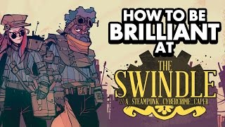 HOW TO BE BRILLIANT AT THE SWINDLE | Top tips and strategies
