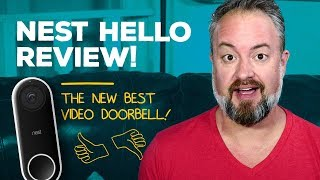 Nest Hello Review: Better than Ring!