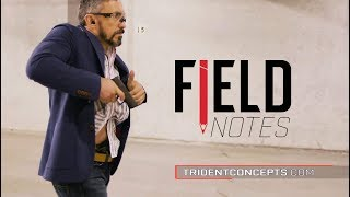 How To Carry Concealed. Jeff Gonzales, Field Notes Ep. 30