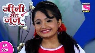 Jeannie Aur Juju - जैनी और जुजु - Episode 228 - 26th June, 2017