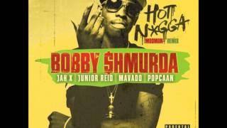 BOBBY SHMURDA FT. JAH X, JUNIOR REID, MAVADO & POPCAAN – HOT NIGGA [REGGAE MIX] 2014