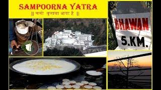 श्री माता वैष्णो देवी कटरा धाम, सम्पूर्ण यात्रा | Mata Vaishno Devi Sampoorn Yatra - Beautiful Views