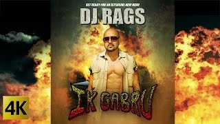 IK GABRU - OFFICIAL VIDEO - DJ RAGS Ft. NANCY GREWAL (2016)